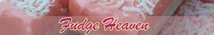 Fudge Heaven