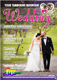 Your Tamborine Mountain Wedding, Bridal Magazine, Weddings on Tambourine Mtn